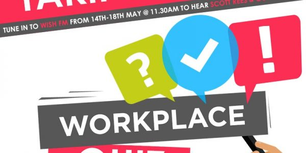 Wish FM workplace quiz with Scott Rees & Co