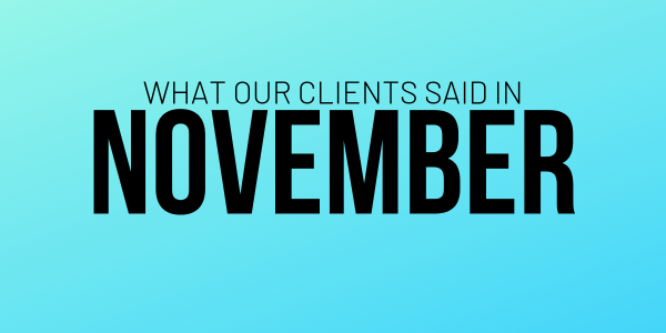 What our clients said in November 2018 featured image
