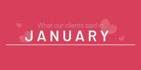 What our clients said in January 2019 featured image