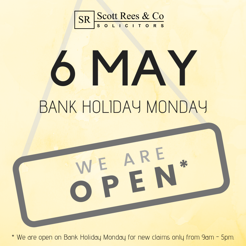Scott Rees are open during Bank Holiday Monday