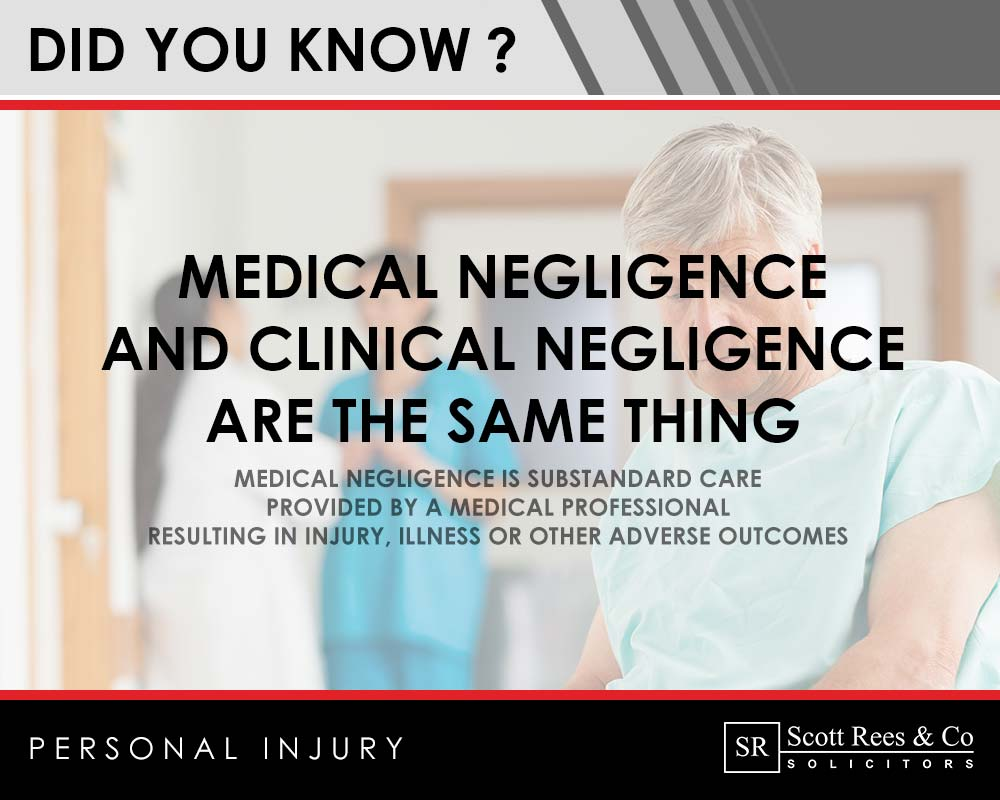 Did you know? Medical negligence and clinical negligence are the same