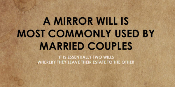 Did you know this about mirrored wills?