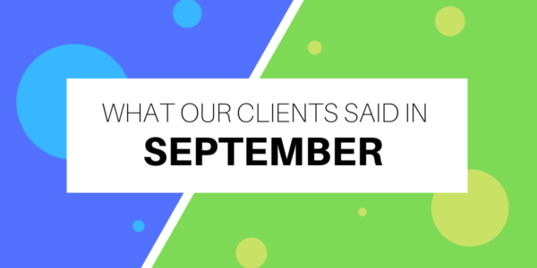 What our clients said in September 2020