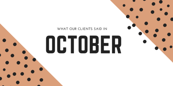 What our clients said in October 2020