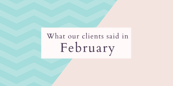 What our clients said in February 2021