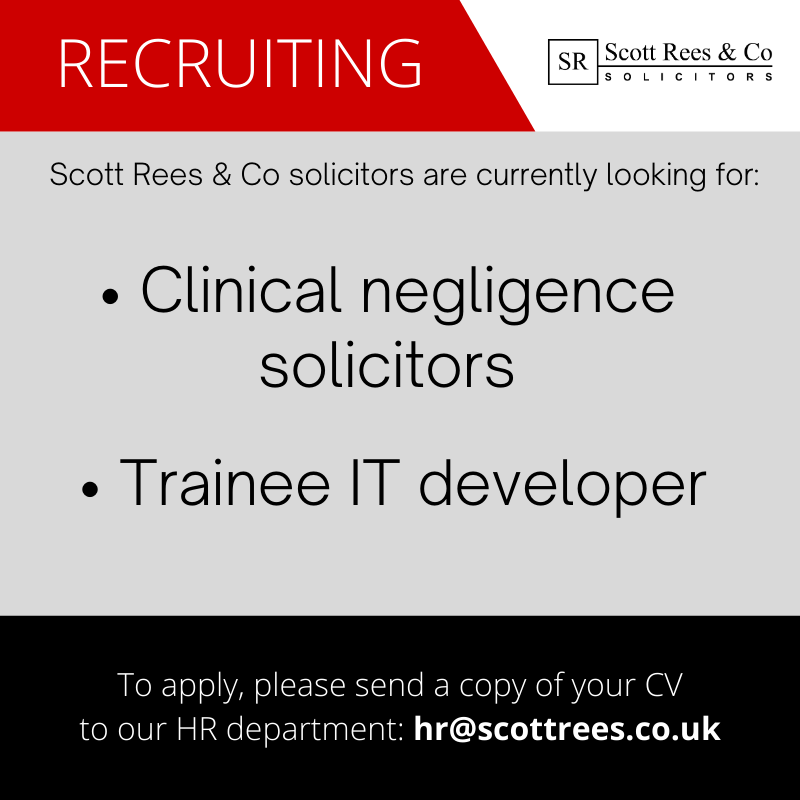 Scott Rees is looking for clin neg solicitor and trainee IT developer